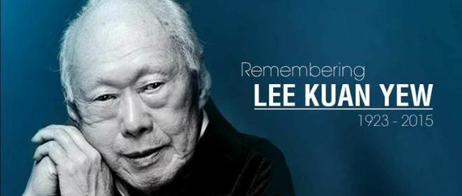 Remembering Lee Kuan Yew (1923 - 2015) - RIP, we will always remember and miss you!