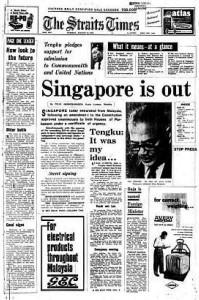 Straits Time News Headline 10.8.1965